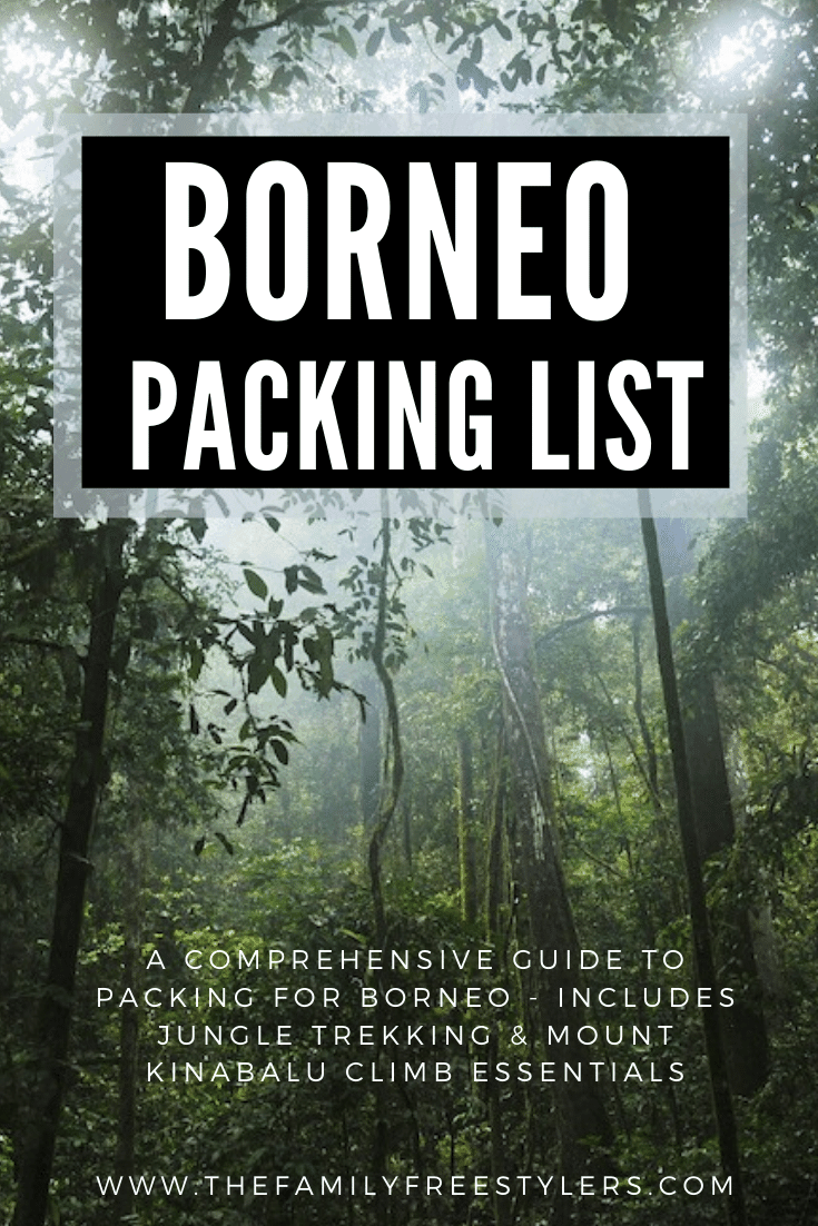 A complete guide to packing for Borneo. Includes what to wear in Borneo to jungle trek and essentials to pack to climb Mount Kinabalu  #borneopackinglist